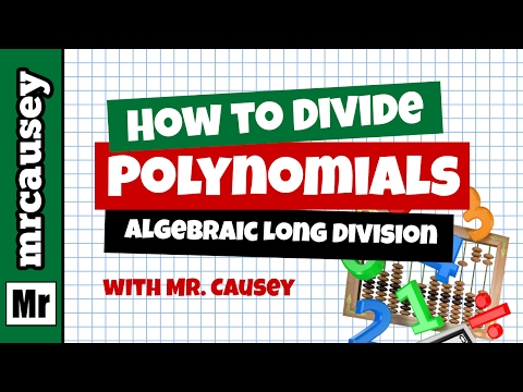 Algebraic Long Division How to Divide Two Polynomials - Mr. Causey's Algebra