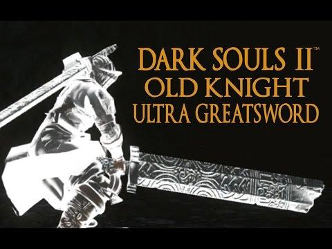 Dark Souls 2 Old Knight Ultra Greatsword Tutorial (dual wielding w/ power stance)