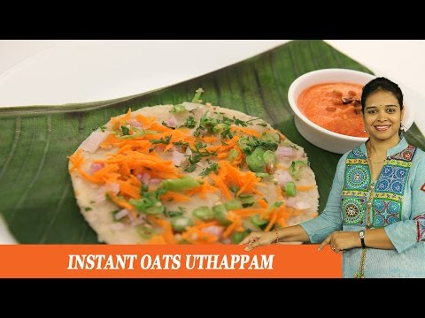 Instant Oats Uthappam - Mrs Vahchef
