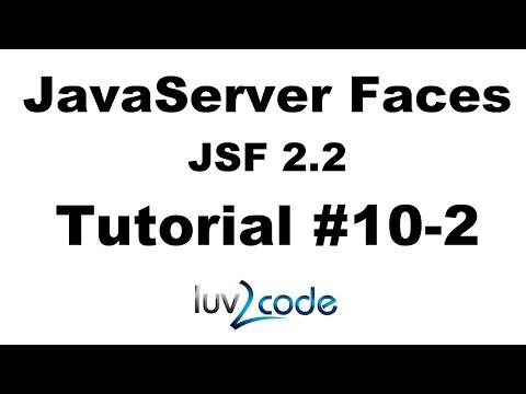JSF Tutorial #10-2 - Java Server Faces Tutorial (JSF 2.2) - JSF Hello World - Part 2