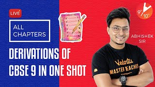 All Chapters Derivations of CBSE 9 in One Shot 📝 | CBSE Class 9 Physics Derivations | Vedantu 9 & 10