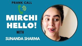 Sunanda Sharma Prank Calls A Fan | Mirchi Hello | RJ Arjun Filmy Mirchi | Filmy Mirchi