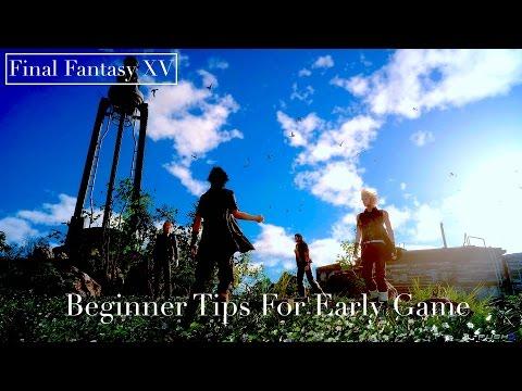 Final Fantasy XV Tips For Beginners