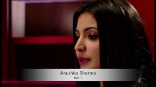 Anushka Sharma narrates her life journey - Part 1