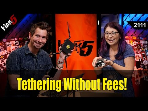 How to Tether Without The Fees - Hak5 2111