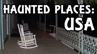 Top 5 Most Haunted Places in the USA