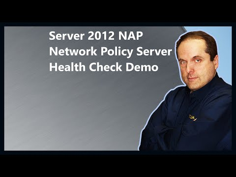 Server 2012 NAP Network Policy Server Health Check Demo