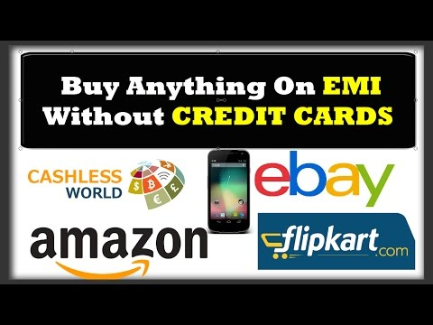 How to Buy Mobiles or Anything on EMI without Credit Cards