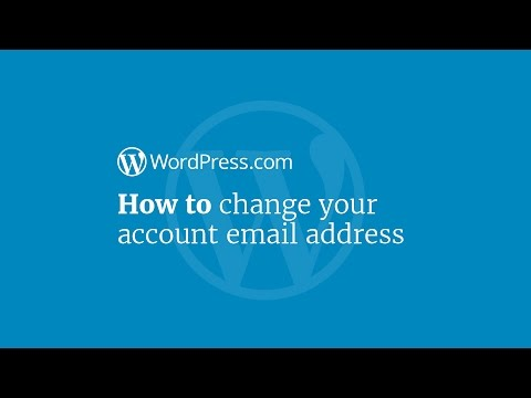 WordPress Tutorial: How to Change Your Account Email Address