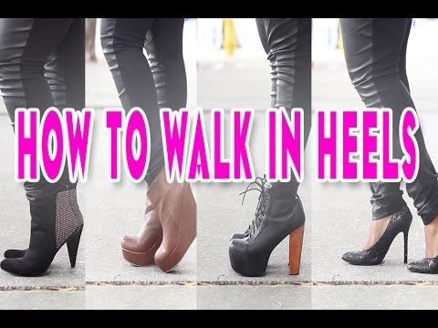 ♡ HOW TO WALK IN HEELS! ♡
