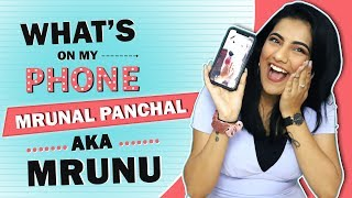 What's On My Phone With Mrunal Panchal Aka Mrunu | Phone Secrets Revealed
