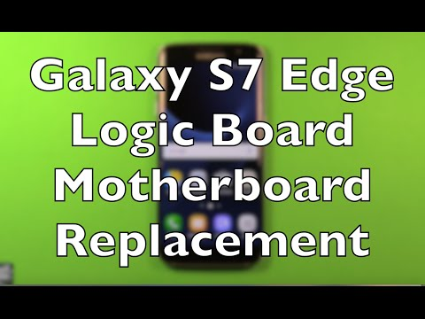 Galaxy S7 Edge Logic Board Motherboard Replacement How To Change
