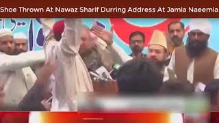 Man hit Shoe on Nawaz Sharif Durring Address At Jamia Naeemia Breaking News