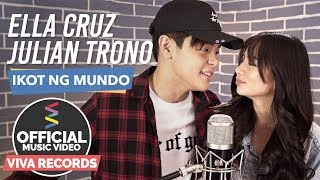 Ella Cruz & Julian Trono — Ikot Ng Mundo [Official Music Video]