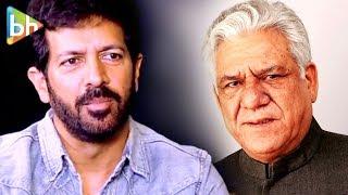 Om Puri Ji was definitely PROVOKED by news channels | Kabir Khan