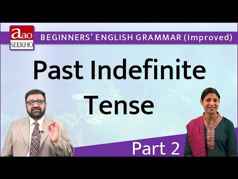 Past Indefinite Tense - Part 2 - Beginners' English Grammar (Improved) - Video 15