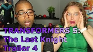 TRANSFORMERS 5: The Last Knight Trailer 4 (2017) (Reaction 🔥)