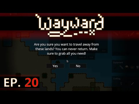 ★ Wayward gameplay - Ep 20 - Set sail for new lands - early access / Steam (let's play) beta 2.0