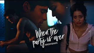 maddy&nate | when the party's over.
