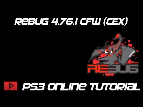 [How To] Play PS3 Rebug 4.76.1 Lite CFW (CEX) Online Tutorial
