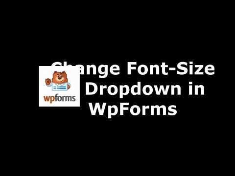 Free WordPress Plugin to Change Drop Down Font Size in WpForms