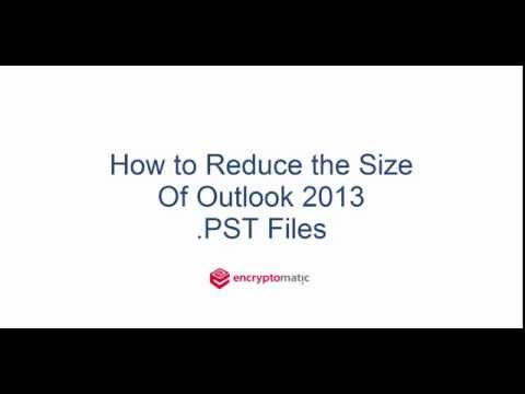 Reduce Outlook .PST File Size