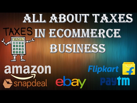 All About Taxes In Ecommerce Business