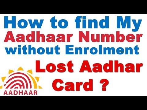 How to Find My Aadhaar Number without Enrolment (Lost  Aadhar Card?) Get Duplicate Number