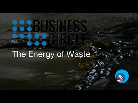 Business Circle: The Energy of Waste