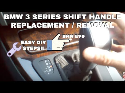 BMW SHIFT HANDLE REMOVAL E90 3 Series