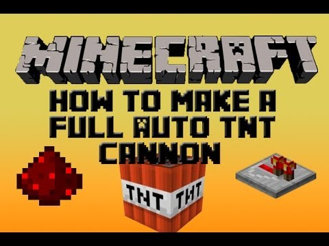 Minecraft Redstone Tutorial: How To Make A Simple And Fully Automatic TNT Cannon (1.6.4) (2013)