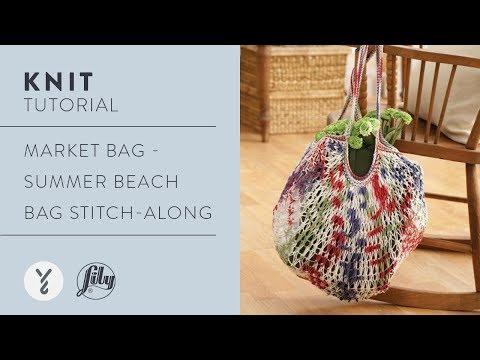 Market Bag - Summer Beach Bag Stitch-Along