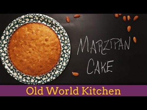 Marzipan Cake - Old World Kitchen