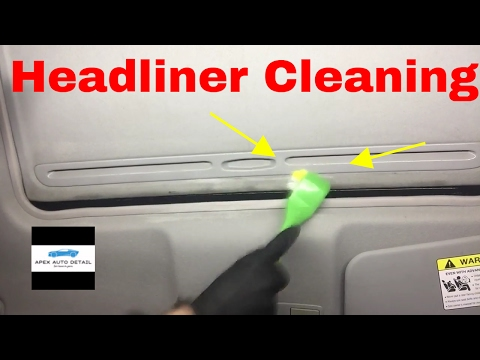 How to clean your car or truck headliner.