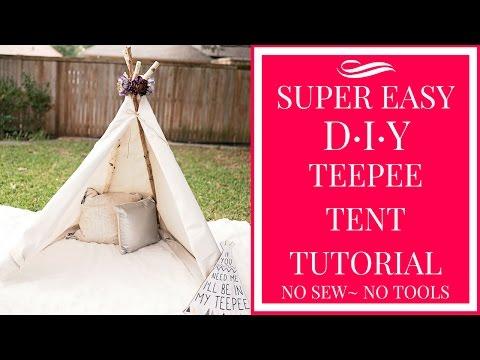 SUPER EASY DIY TEEPEE TENT TUTORIAL- NO SEW~ NO TOOLS!