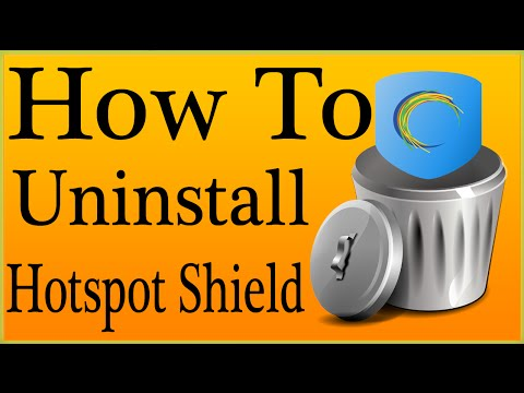 How To Uninstall Hotspot Shield VPN Completely With Toolbar/Leftovers/Registry Items