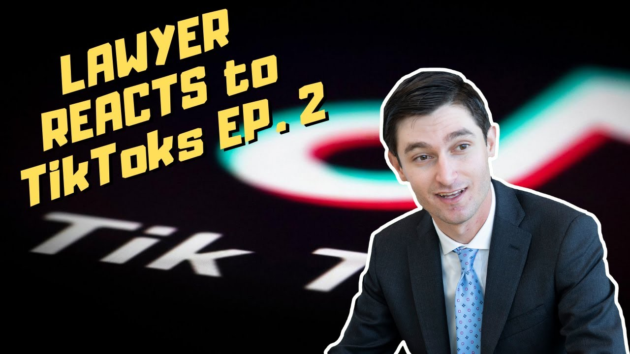 REAL Lawyer Reacts to RIDICULOUS TikToks EP. 2