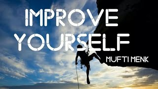 Improve Yourself | Mufti Menk | 19 March 2017 | Trinidad and Tobago |