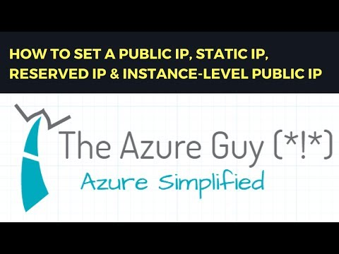 HOW TO SET A PUBLIC IP, STATIC IP, RESERVED IP & INSTANCE-LEVEL PUBLIC IP