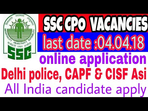 SSC CPO VACANCIES out.how to apply CPO vacancies. Last date..