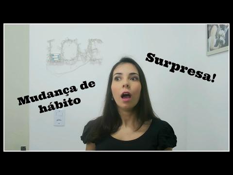 SURPRESA + MUDANCA DE HABITO