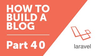 Part 40 Sending Email From Contact Form How To Build A Blog With Lara