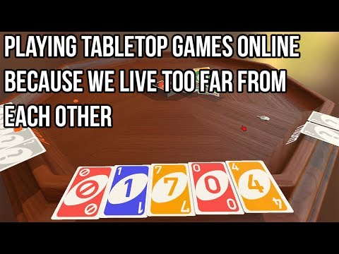 [Tabletop Simulator] Playing Tabletop Games Online Because We Live Too Far From Each other