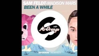 Sam Feldt x Madison Mars - Been A While (MrOrange edit)