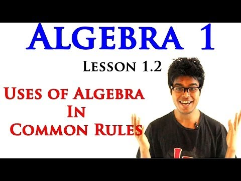 Algebra 1 Lessons 1.2 - Part 2 - Uses of Variables in Common Rules (Rules of Arithmetic) - Part 2