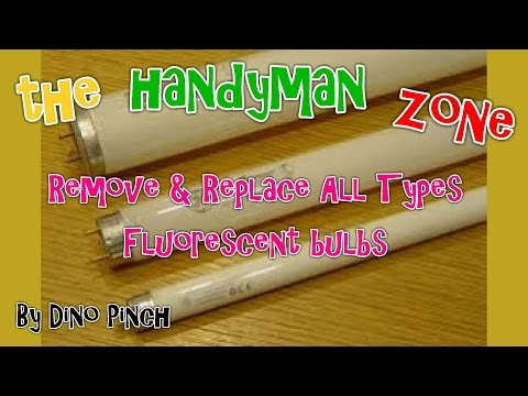 HOW TO CHANGE ALL TYPE  FLUORESCENT TUBES