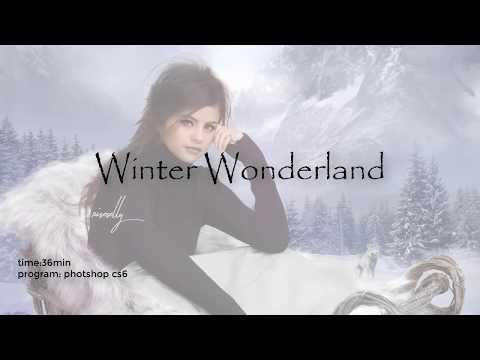 Winter Wonderland || Photoshop speed edit