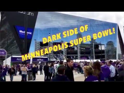 The Dark Side Of Minneapolis Super Bowl