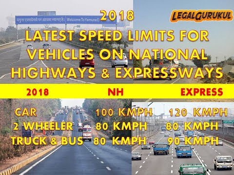 Speed Limits 2018 - Vehicle Speed Limits Increased on National Highways and Expressways in India.