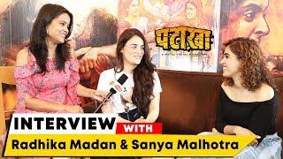 Pataakha Movie   Radhika Madan And Sanya Malhotra Exclusive Interview